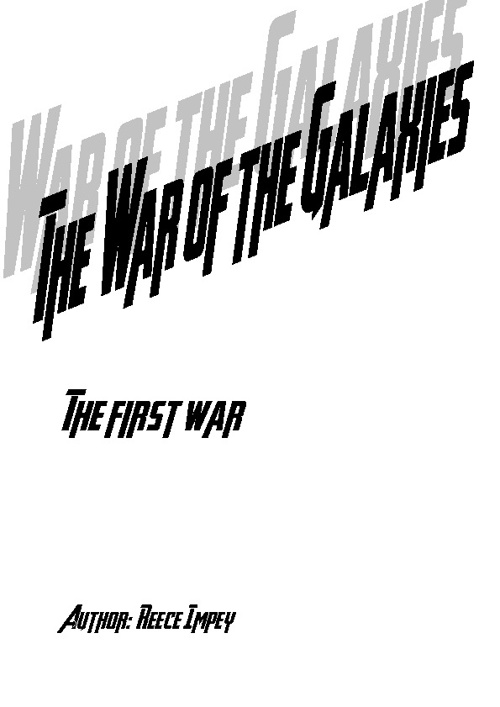 The War of the Galaxies