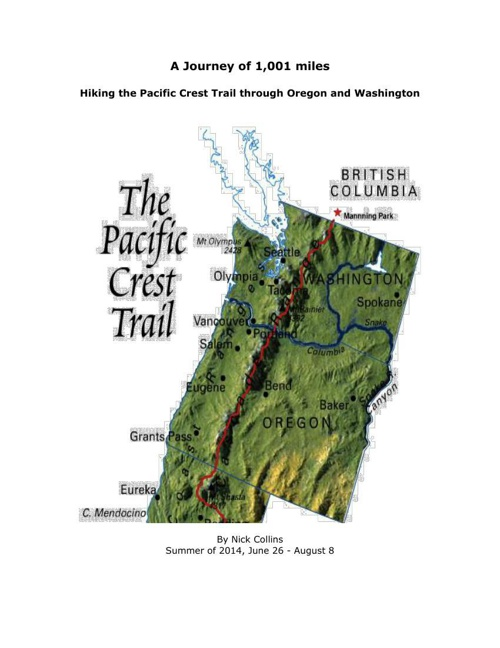 My Journey of a 1001 miles on the PCT 2014