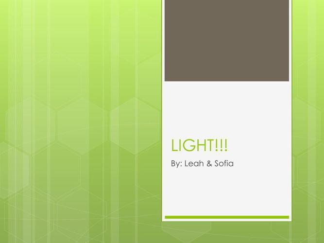 LIGHT!!!