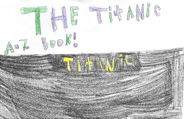 The Titanic A-Z Book by Emily
