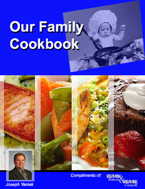 Our Family Cookbook - RE/MAX Preferred & RE/MAX of Cherry Hill