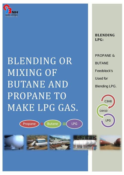 LPGTank Blending or mixing of Butane and Propane to make LPG gas