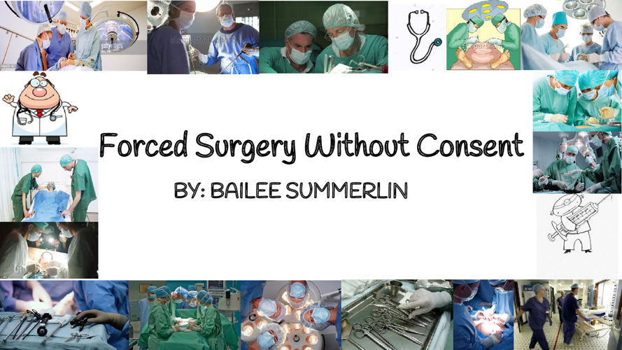 Forced Surgery Without Consent