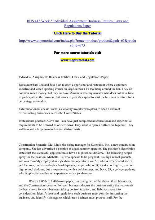 BUS 415 Week 5 Individual Assignment Business Entities, Laws and
