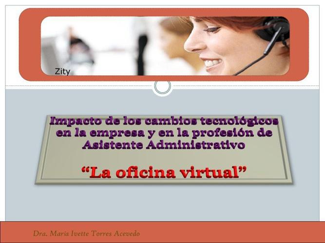 IMPACTO DE LA TECNOLOGIA OFICINA VIRTUAL PARTE C