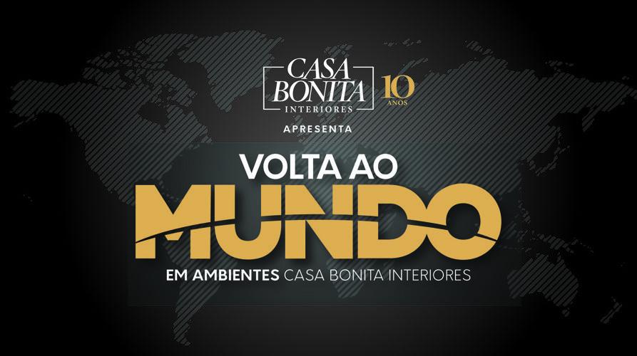 MOSTRA VOLTA AO MUNDO EM AMBIENTES CASA BONITA INTERIORES