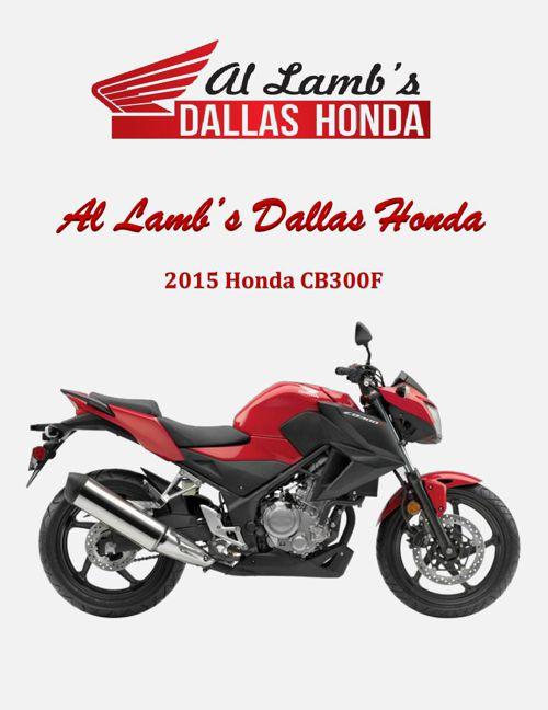 Al Lamb's Dallas Honda: 2015 Honda CB300F