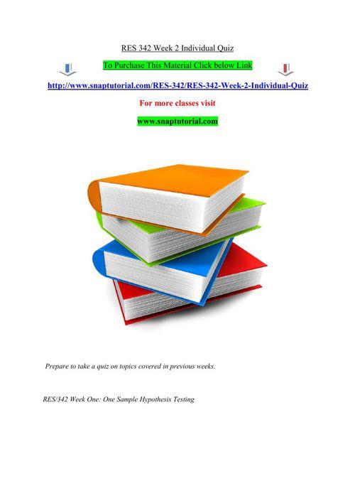 RES 342 Week 2 Individual Quiz