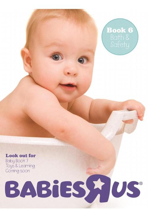 Babies R Us Book 6 - Bath & Safety