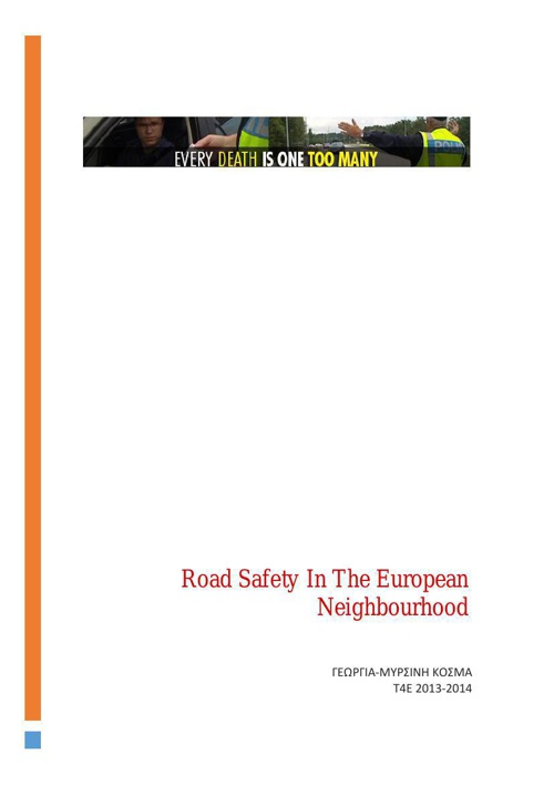 Road Safety In The European Neighbourhood