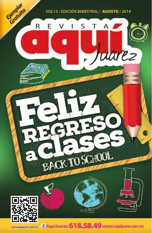 Edición 15 Agosto / Revista Aquí Juárez
