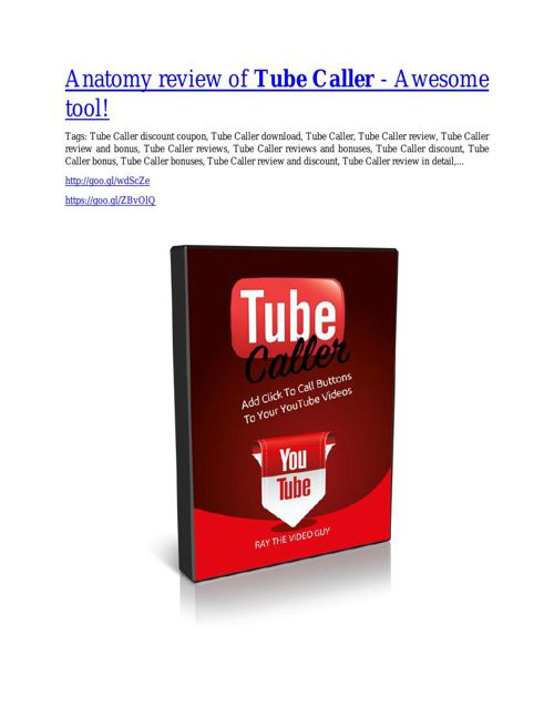 Tube Caller Review-$24,700 BONUS & DISCOUNT