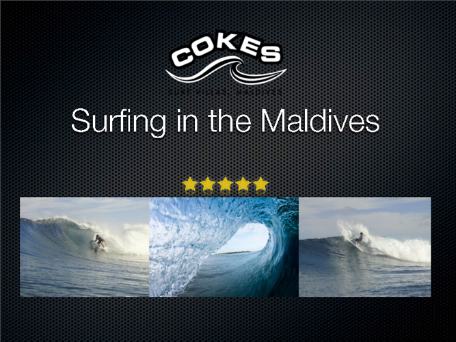 Copy of Surfing Maldives - Cokes