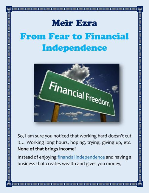Meir Ezra: From Fear to Financial Independence