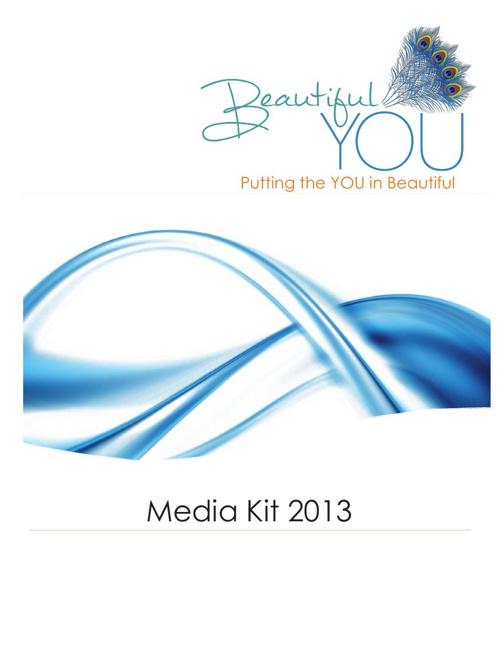 2013 Beautiful You Media Kit