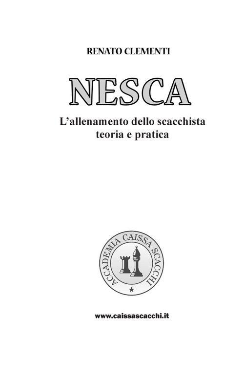 NESCA: L'allenamento dello scacchista, teoria e pratica