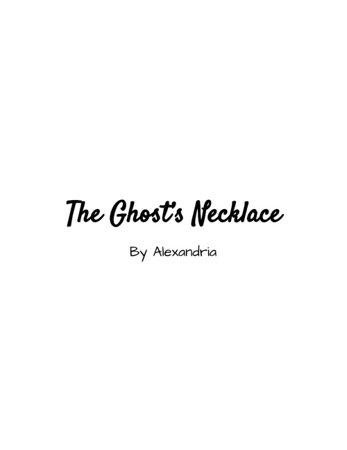 The Ghost's Necklace
