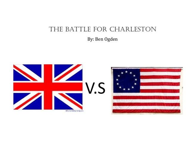 The Battle for Charleston