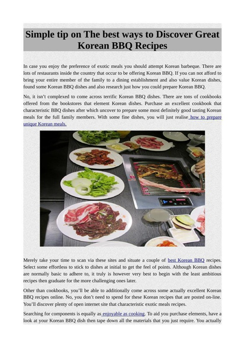 Simple tip on The best ways to Discover Great Korean BBQRecipes