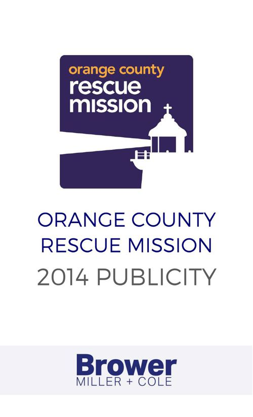 Orange County Rescue Mission 2014 Publicity