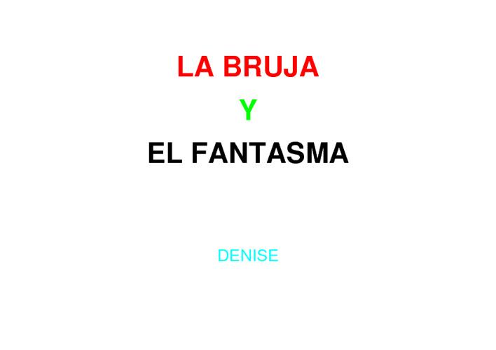 LA BRUJA Y EL FANTASMA