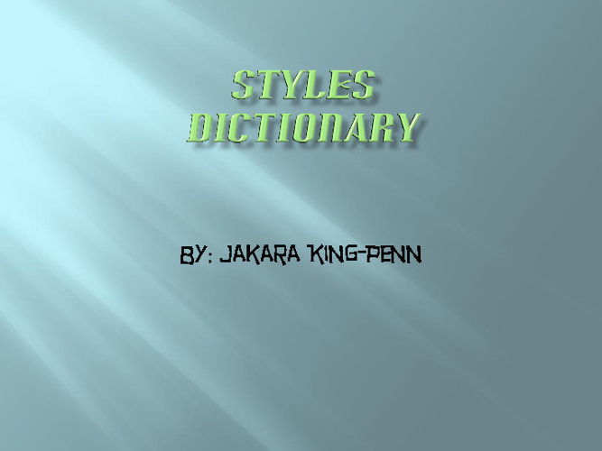 Jakara Fashion Styles Dictionary