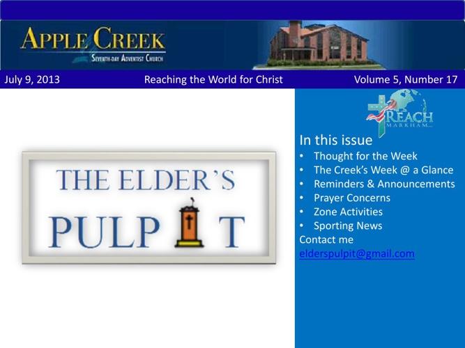 The Elders Pulpit July 9, 2013