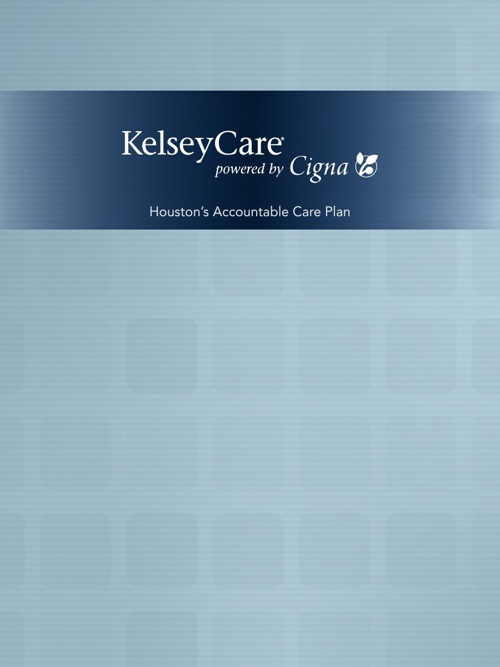 KelseyCare Houston's Accountable Care Plan