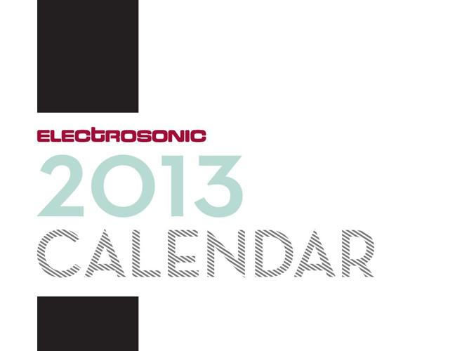 2013 Electrosonic Calendar