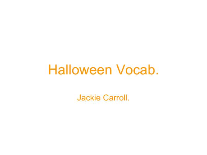 halloween vocab.
