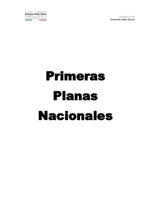 Primeras Planas Nacionales y EPN Relevantes 161112