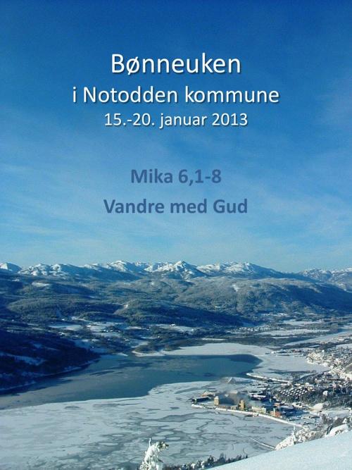 Bønnehefte til Bønneuken for Notodden kommune 2013