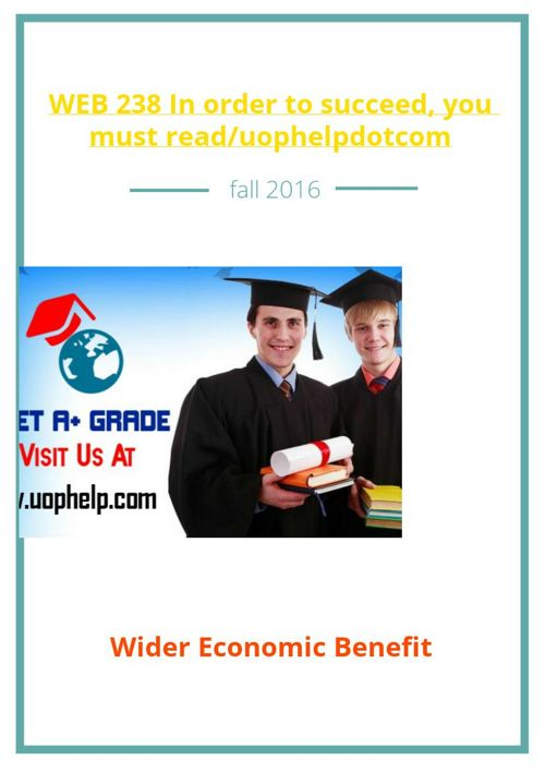WEB 238 In order to succeed, you must read/uophelpdotcom