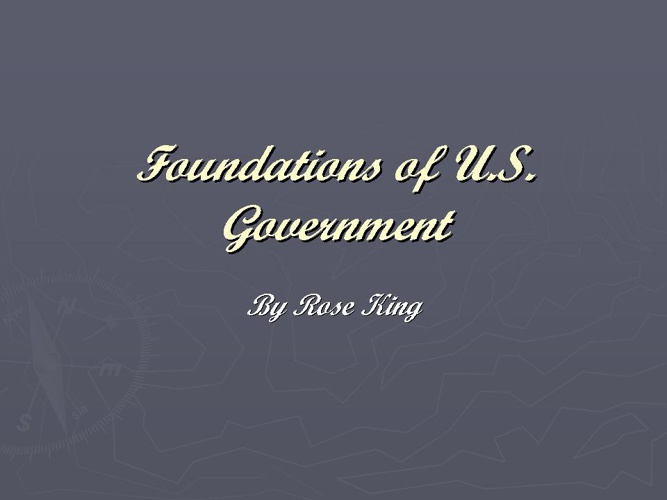 Foundations of U.S. Government
