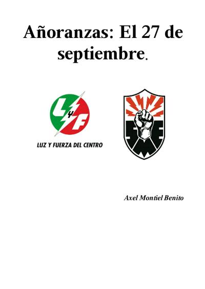 Añoranzas: El 27 de septiembre por Axel Montiel