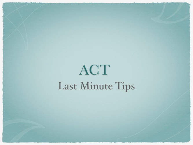 ACT_Last_Minute_Tips PDF