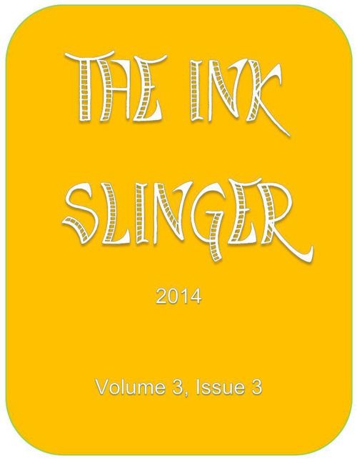 The Ink Slinger, Vol. 3, Issue 3