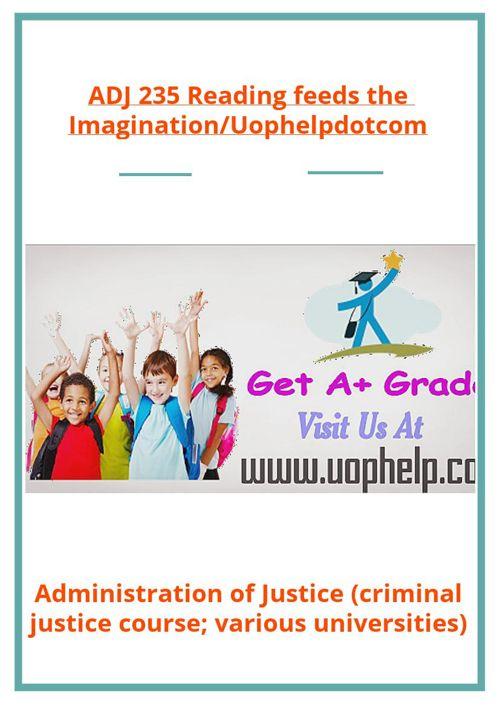 ADJ 235 Reading feeds the Imagination/Uophelpdotcom