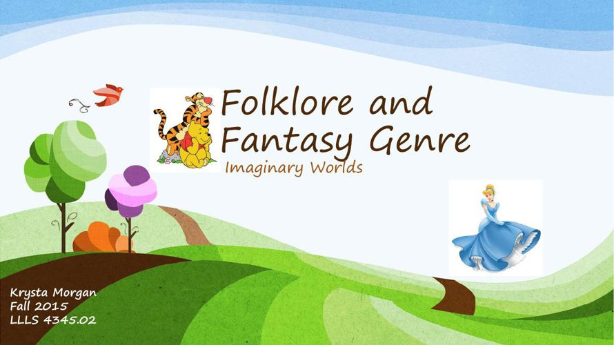 Folklore and Fantasy Genre