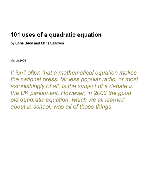 101 Uses for the Quadratic Equation