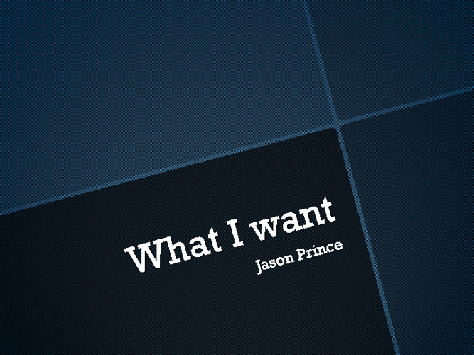 What i want