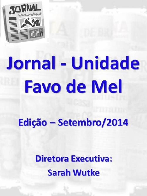 Jornal da Unidade Favo de Mel - Setembro 2014