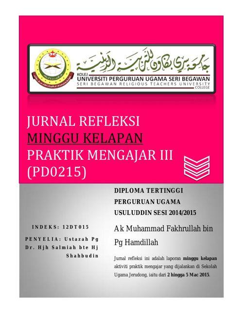 Jurnal Refleksi (PD0215) Praktik Mengajar III Minggu 8