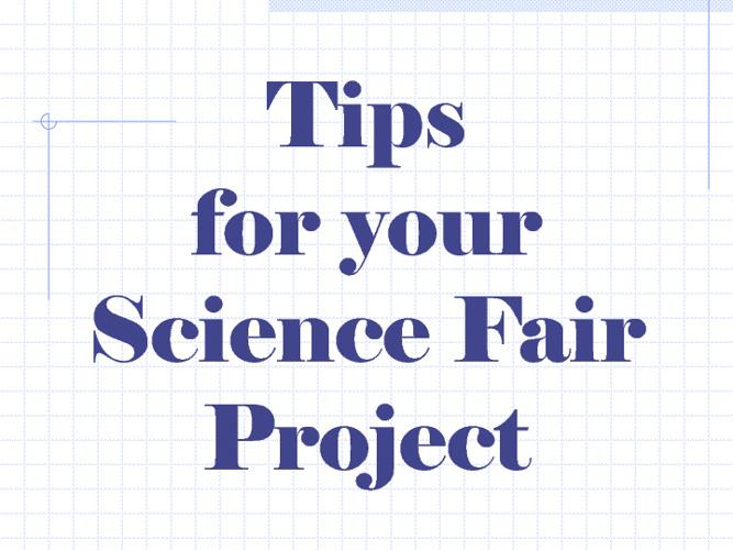 Science Fair Tips