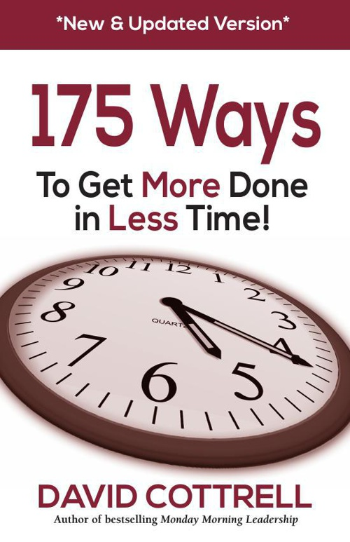 175 Ways To Get More Done In Less Time