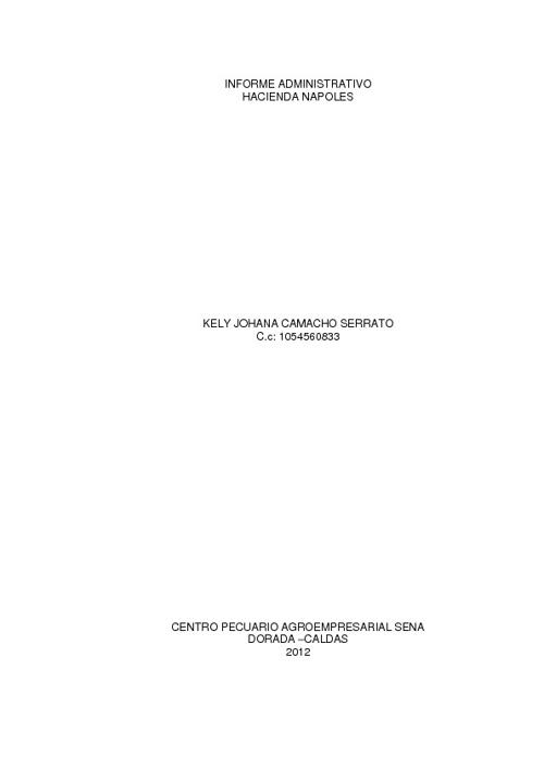 "Informe administrativo ""Hacienda Nápoles"""
