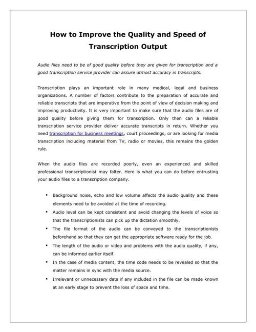 How to Improve the Quality and Speed of Transcription Output
