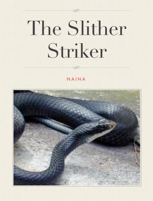 The Slither Striker