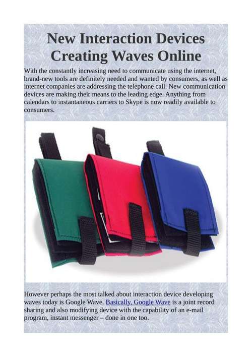 New Interaction Devices Creating Waves Online