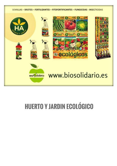 BIOSOLIDARIO. CATÁLOGO HUERTO Y JARDIN
